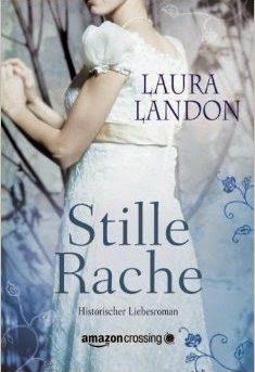 """""""Stille Rache"""" von Laura Landon"""
