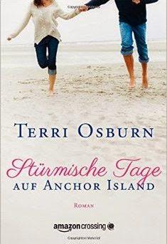 """""""Stürmische Tage auf Anchor Island"""" von Terri Osburn"""