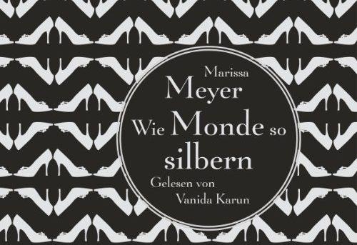 """""""Wie Monde so silbern"""" von Marissa Meyer"""