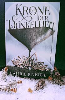 """""""Die Krone der Dunkelheit"""" von Laura Kneidl"""