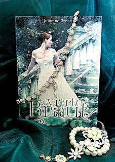 """""""Die vierte Braut"""" von Julianna Grohe"""