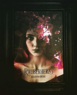 """""""Räuberherz"""" von Julianna Grohe"""