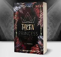 """""""Taken Princess - Mein Herz ist dein"""" von Jane S. Wonda"""