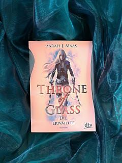 """""""Throne of Glass - Die Erwählte"""" von Sarah J. Maas"""
