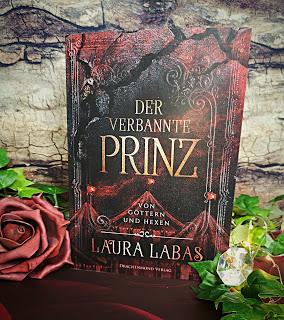 """""""Der verbannte Prinz - Von Göttern und Hexen"""" von Laura Labas"""