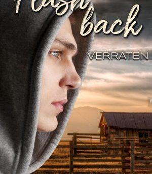 """""""Flashback - Verraten"""" von Britta Keller"""