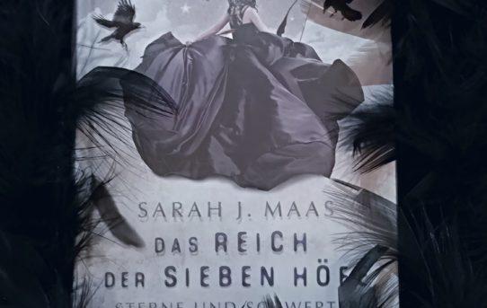 """""""Das Reich der sieben Höfe - Sterne und Schwerter"""" von Sarah J. Maas"""