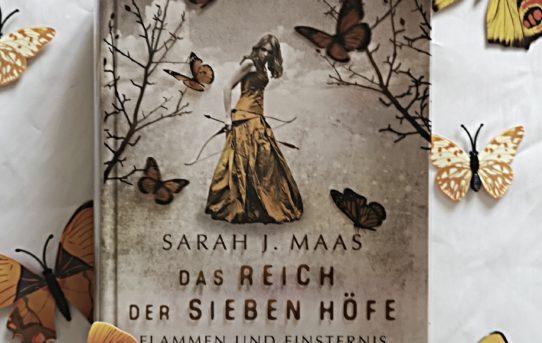 """""""Das Reich der sieben Höfe - Flammen und Finsternis"""" von Sarah J. Maas"""