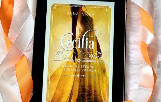 """""""Cecilia - Wenn die Sterne Schleier tragen"""" von Anna Nigra"""